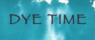 DYE-Time